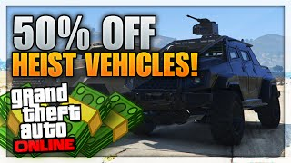 GTA 5 Save OVER $4,000,000 (Heists Vehicles HALF OFF On GTA 5 Online!)