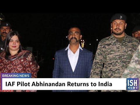 IAF Pilot Abhinandan Returns to India