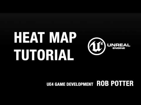 UE4 Tutorial - Make a Basic Heat Map