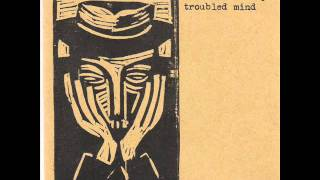 The Buff Medways - Troubled Mind