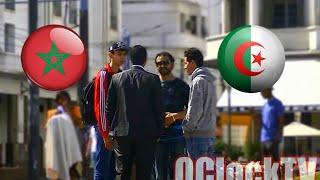 Morocco-Algeria [Social Experiment] - حقيقة العلاقة بين المغاربة و الجزائريين |OClockTV