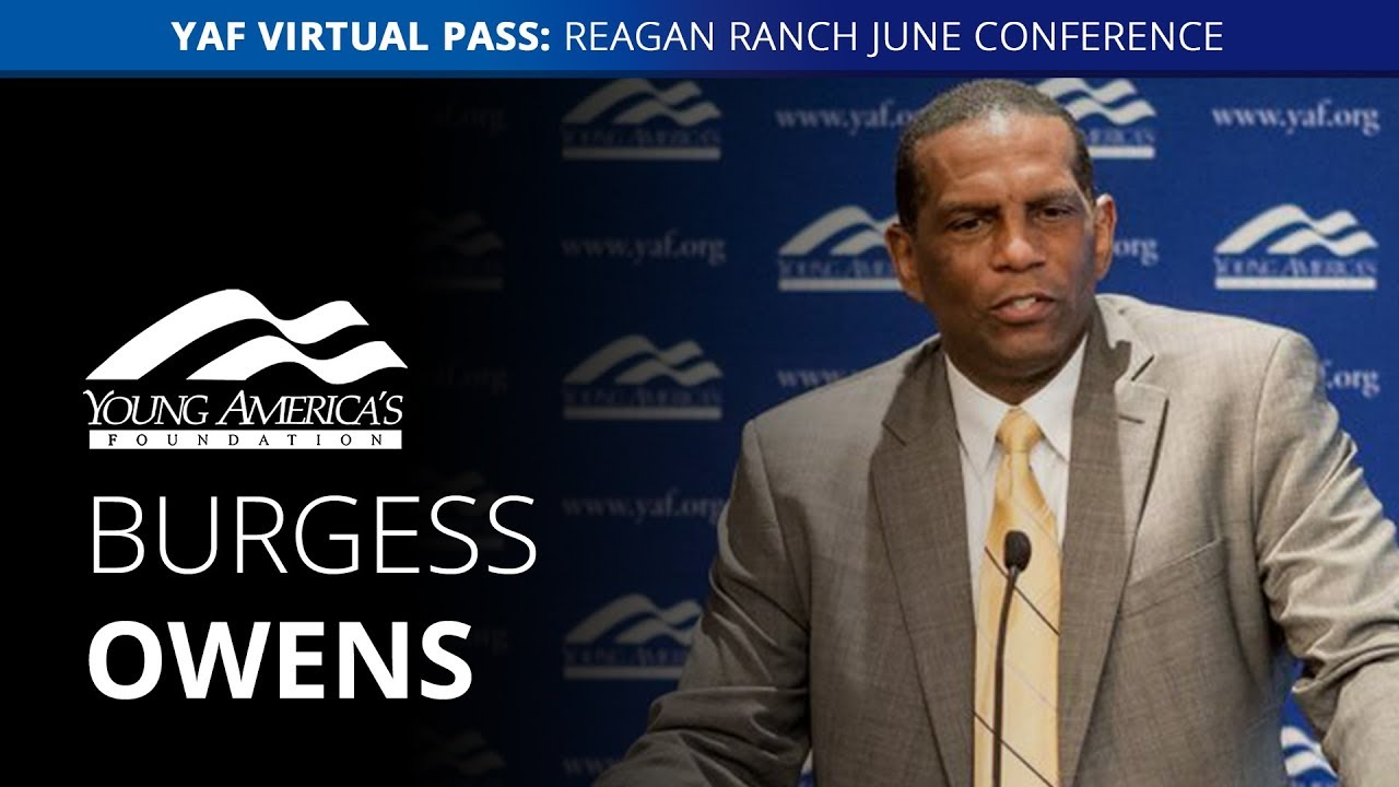 YAFTV Burgess Owens LIVE at the Reagan Ranch June Conference
