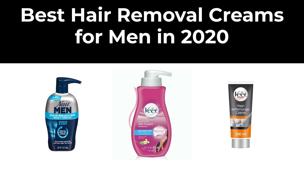 Best Hair Removal Creams For Men In 2020 Youtube