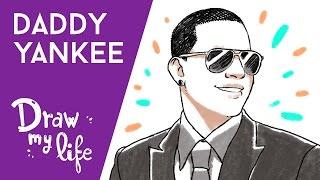 LA VIDA DE DADDY YANKEE - Draw My Life en Español
