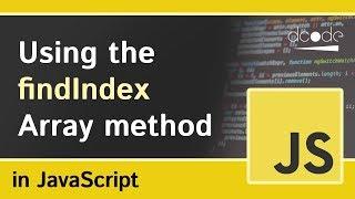 Array 'findIndex' method in Javascript (Array.prototype.findIndex)