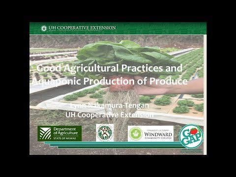 Food Safety Webinar Series – Aquaponic Food Safety: How it Pertains to Aquaponics