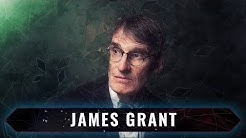 James Grant on the History of Interest Rates, the State of Markets, and the Future of Finance