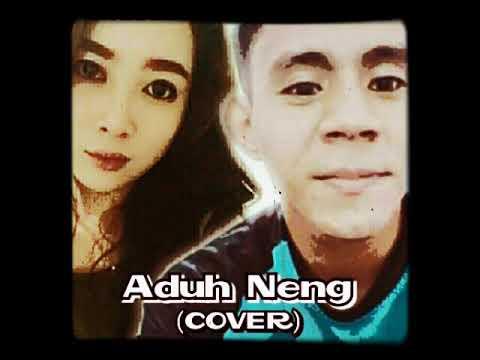 Aduh Neng - Nukilan. Cover By Weera Ft. Eva
