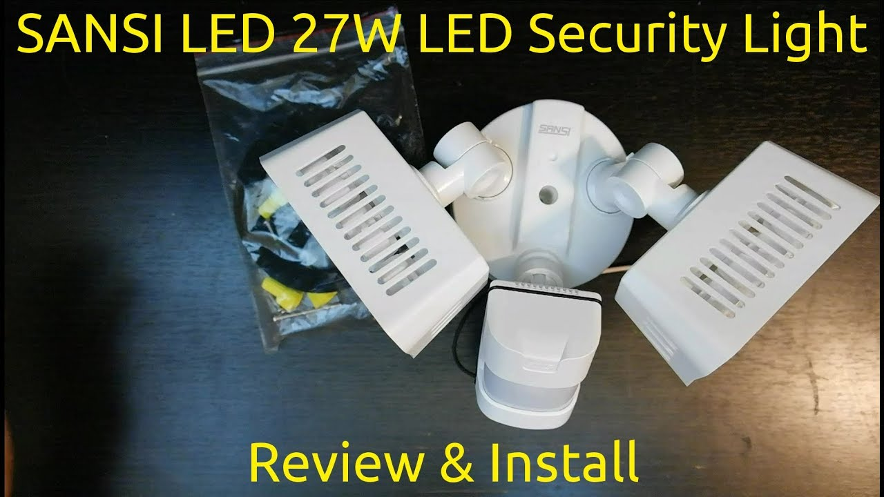 Sansi Led 27w Security Light Review Install Youtube Sensor Wiring Diagram Installing A With Pir