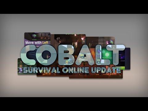 Cobalt Steam Update - Survival Online