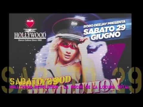 HOLLYWOOD Dance Club - Sabato 29 Giugno 2013 - HOLLYWOOD REVOLUTION