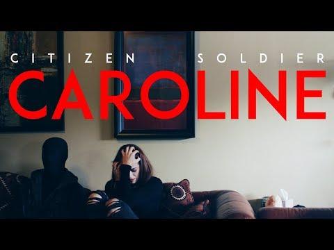 Citizen Soldier - Caroline