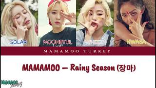 MAMAMOO - Rainy Season (장마) [Türkçe Altyazılı - Color Coded Lyrics]