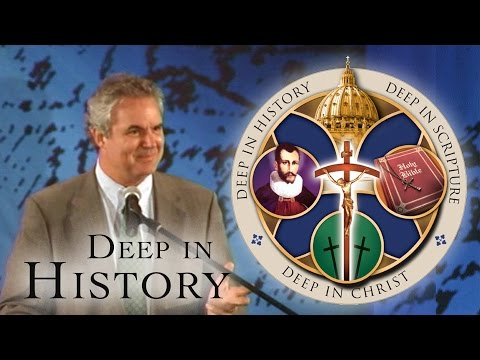 A Look at the Reformation - Marcus Grodi - Deep in History