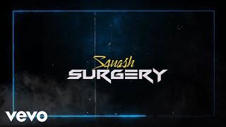 Squash - Surgery (Official Audio)