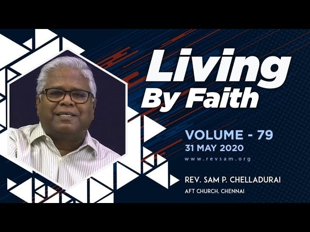 AFT Church I The Pinnacle of Faith #15: The Already and...(Part-3) I Rev. Sam P. Chelladurai