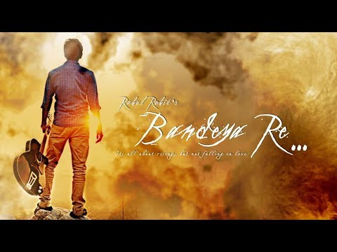 Bandeya re....full movie
