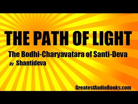 THE PATH OF LIGHT by Shantideva - FULL AudioBook | Greatest AudioBooks (Buddhism)