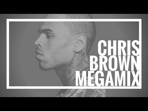 Chris Brown Megamix 2014 - The Evolution of Chris Breezy