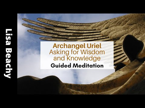 Asking Archangel Uriel  for Wisdom and Knowledge Guided Meditation