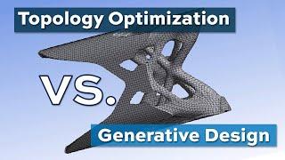 Video: Topology Optimization versus Generative Design