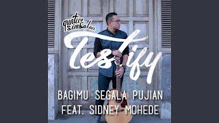 BagiMu Segala Pujian (feat. Sidney Mohede)