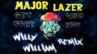 Major Lazer - Get Free (Radio Edit) [Willy William remix]
