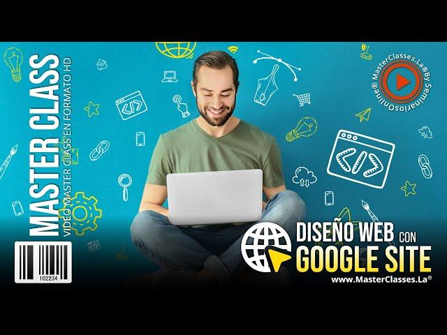 Diseño Web con Google Site - Desarrolla tu página web desde cero.