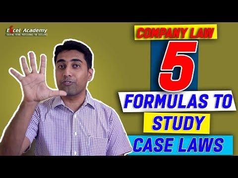 Company Law - 5 Formulas to study case laws !
