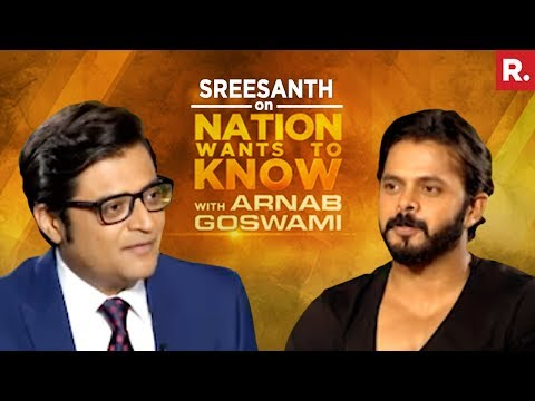 Sreesanth On Nation Wants To Know With Arnab Goswami | Exclusive