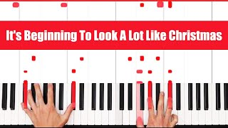 Download It's Beginning To Look A Lot Like Christmas Piano Tutorial - INSTRUMENTAL MP3 song and Music Video