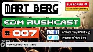 The EDM Rushcast #007 | House Dance Club MIX | DJ Mart Berg | January 2015