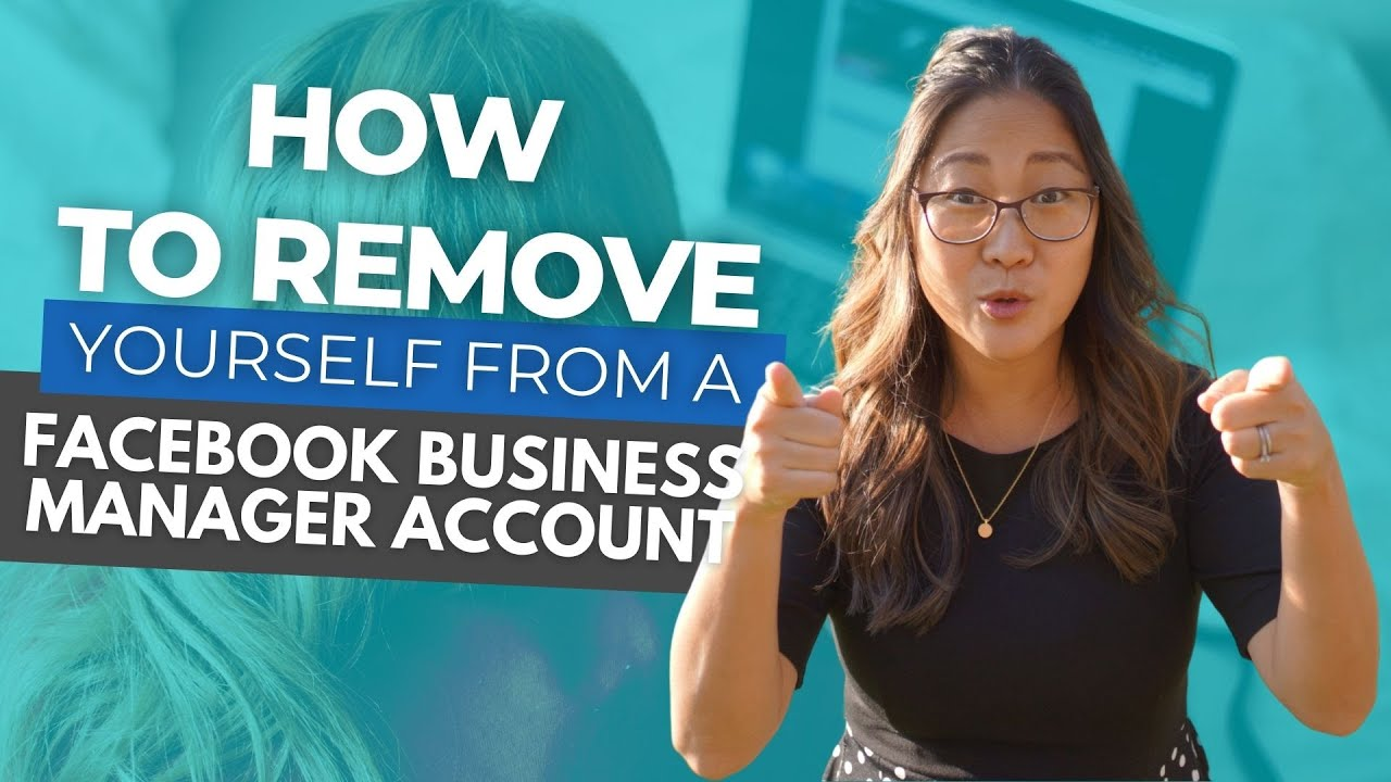 How to Remove Yourself From a Facebook Business Manager Account