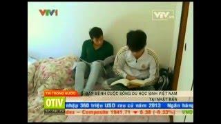 Du học sinh Việt tại Nhật  vỡ mộng  vì cả tin - Đài truyền hình Việt Nam VTV