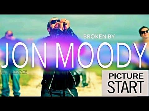 Jon Moody - Broken (Official Video)