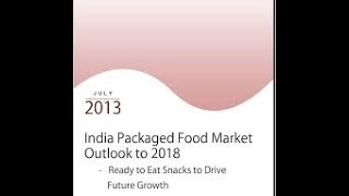 India Packaged Food Industry Research Report