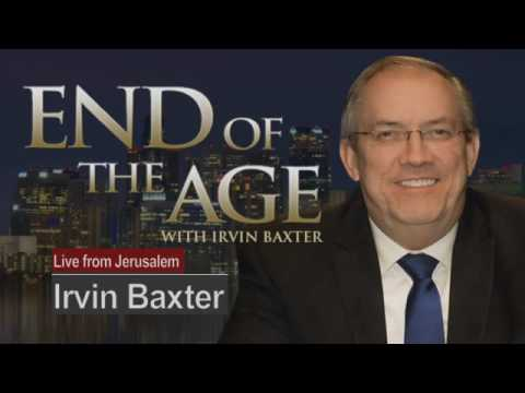 A True One-World Government | End of the Age with Irvin Baxter