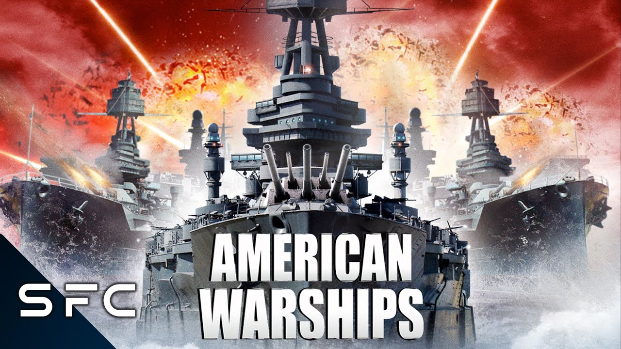 Download American Warships | Full Action Sci-Fi Movie