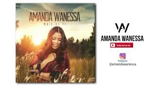AMANDA WANESSA - Geração do Arrebatamento ( Áudio Original ) thumbnail