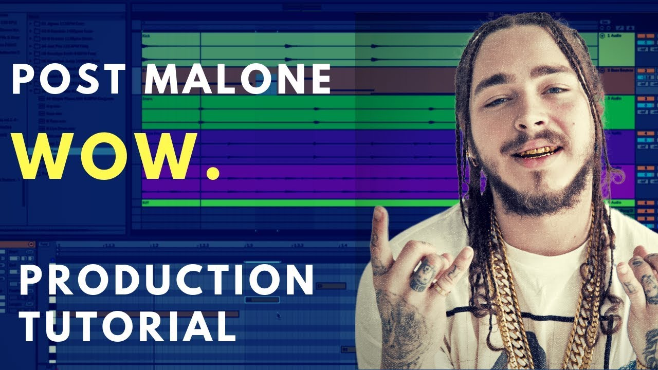 Production Tutorial: Wow. - Post Malone | Sound Design