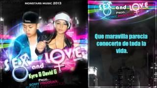 """R&B 2013 / """"SEX and LOVE"""" KYRA-DAVID G  (somy produxx)"""