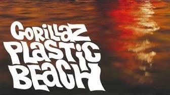 Gorillaz - Plastic Beach (+  download album )(HD)