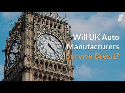 Will UK Auto Manufacturers Survive Brexit?