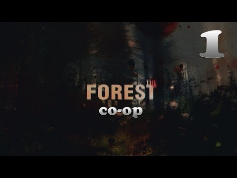 Выживаем в The Forest Co-op - Часть 1 — Трое из ларца одинаковых с лица (Full HD)