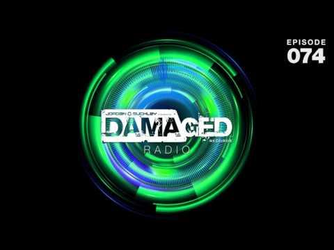 Jordan Suckley Pres. Damaged Radio Episode 74 #DMGDR74
