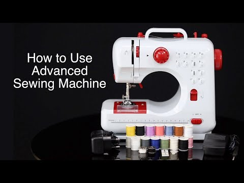 How to Use Advanced Sewing Machine (Silai Machine) in Hindi