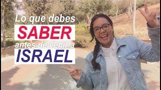 Lo que deben saber antes de ir a Israel