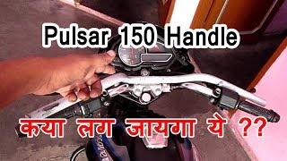 pulsar pipe handle installation on discover 100 T and Review of Bosny clear lacquer glossy