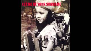 Let Me Be Your Sunshine - Dani Wilde - Songs About You - 2015
