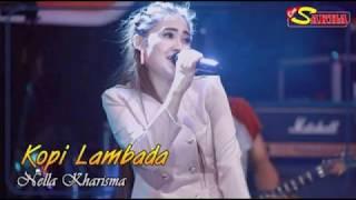 KOPI LAMBADA || NELLA KHARISMA (Dangdut Reggae